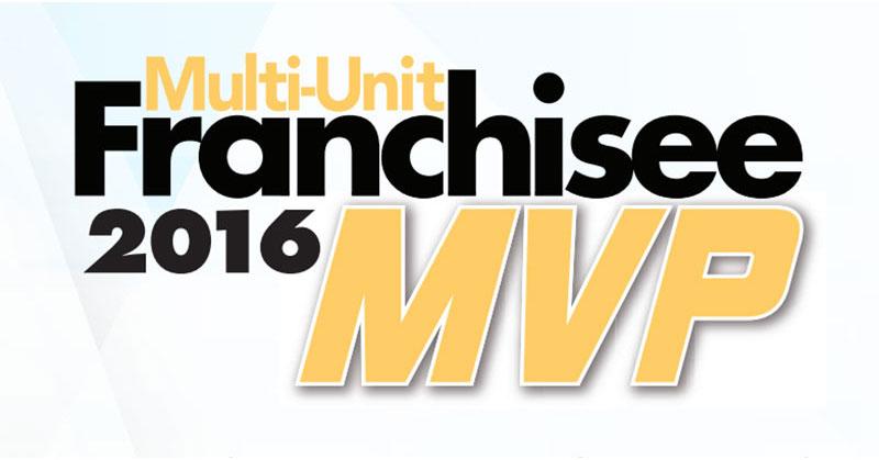 Multi-Unit Franchisee Magazine Names 2016 MVP Award Winners