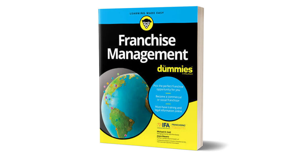 Franchise Management for Dummies: Everything You Wanted To Know