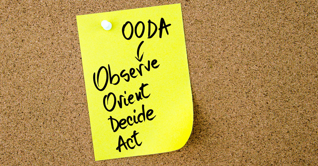 How the OODA Loop Can Help You Lead in a Time of Crisis