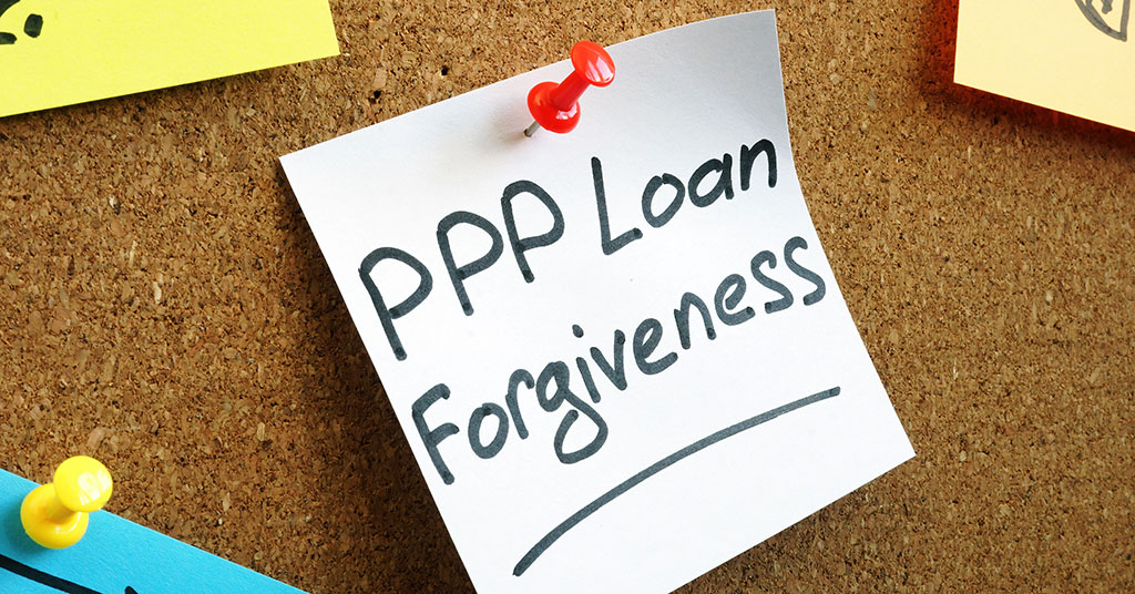 Everything You Need To Know About PPP Loan Forgiveness