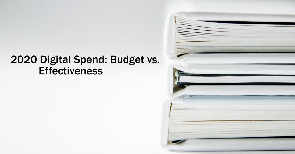 2021 Annual Franchise Development Report – 2020 Digital Spend: Budget vs. Effectiveness
