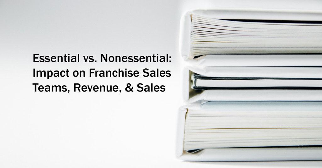 2021 AFDR - Essential vs. Nonessential: Impact on Franchise Sales Teams, Revenue, & Sales